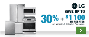 LG save up to 30% plus an additional $1,100 in rebate savings on select kitchen packages