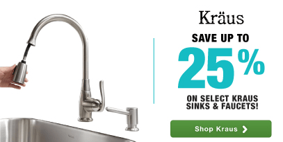 Save up to 25% on select Kraus Sinks and Faucets