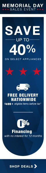 Memorial Day Event! Save up to 40% on select appliances!