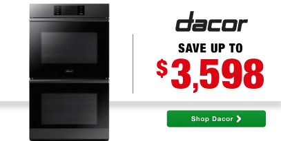 Jump Start Dacor Savings - Save Up to $3598