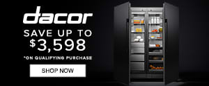 Dacor - save up to $3,598