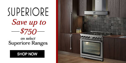 Superiore Ranges: Save up to $750