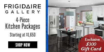 AJ EXCLUSIVE FRIDGIDAIRE GALLERY KP 4 PIECE STARTING AT $1650 + $300 AJ GIFT CARD