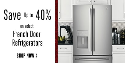 French Door Refrigerators - Up to 40% Off