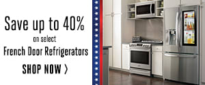 Save up to 40% on select French Door Refrigerators