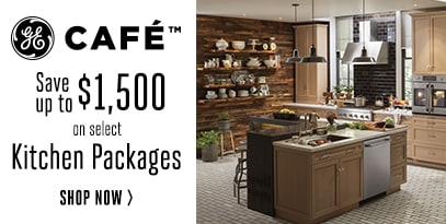 GE Cafe Refresh - Save Up to $1,500 on Kitchen Packages