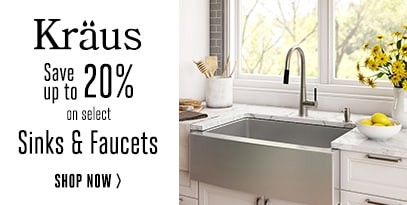 Kraus save up to 20% on select sinks and faucets