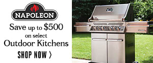 Napoleon Outdoor Kitchen Rebate Event - Save Up to $500